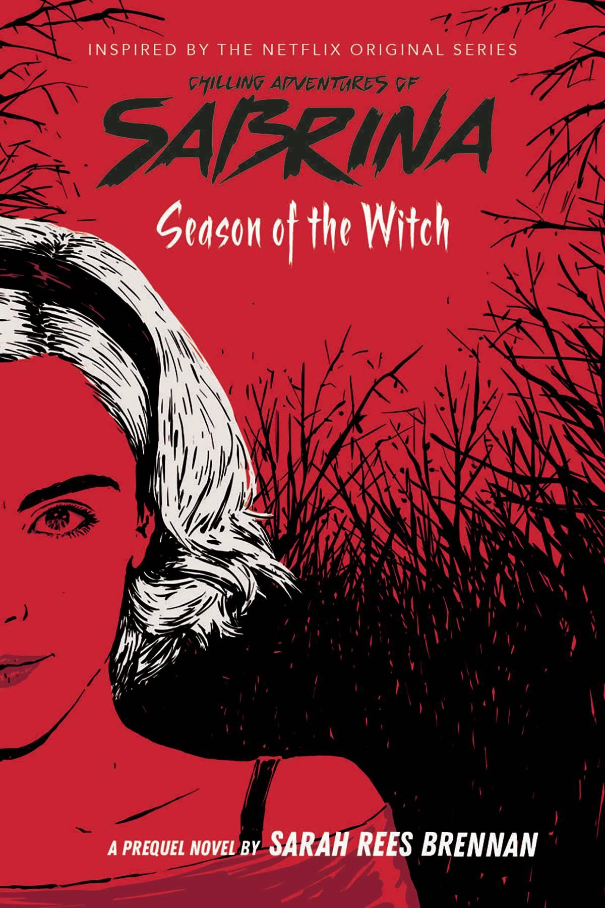 CHILLING ADVENTURES OF SABRINA PREQUEL NOVEL VOL 01 SEASON OF WITCH - Dee's Comics