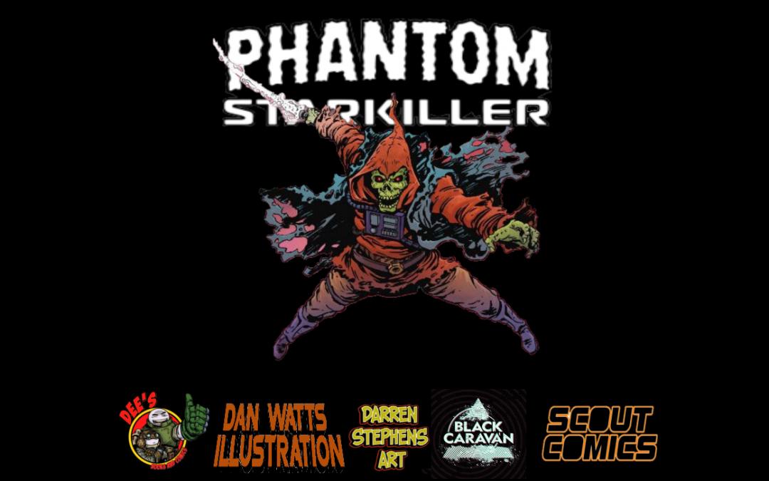 THE PHANTOM STARKILLER RETURNS TO DEE'S COMICS!
